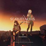 『SCARLET NEXUS』(スカーレットネクサス)体験版・プレイ感想